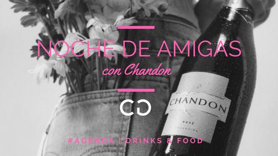 #NocheDeAmigas con Chandon