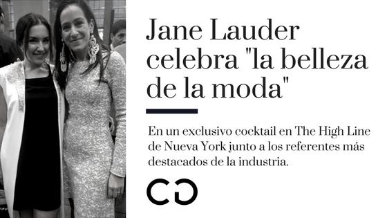 """Jane Lauder celebra """"la Belleza en la Moda"""" en NY"""