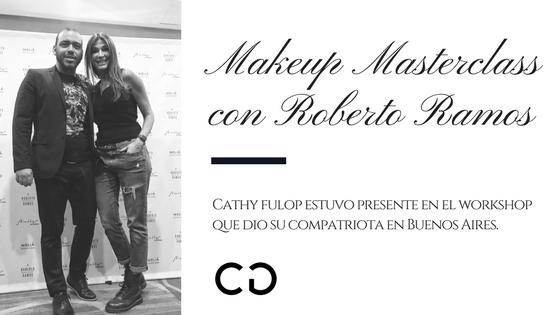 Makeup Masterclass con Roberto Ramos