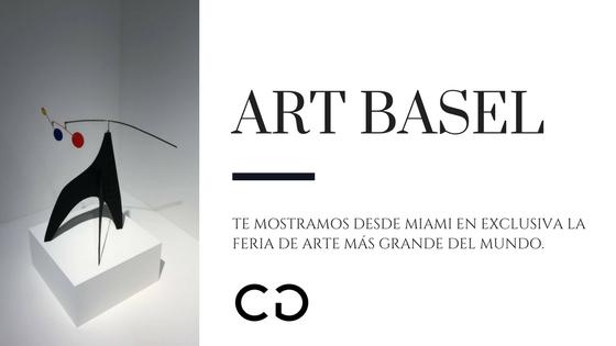 Art Basel Miami 2017: Arte Histórico y Contemporáneo en un mismo lugar