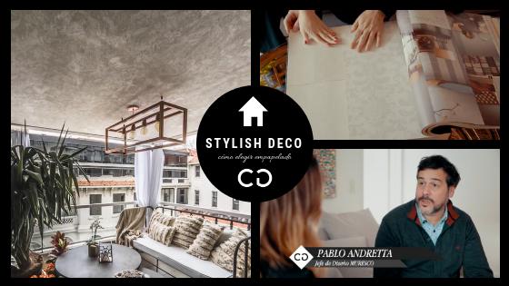 #StylishDeco Capítulo 2: Cómo elegir el empapelado de tu casa