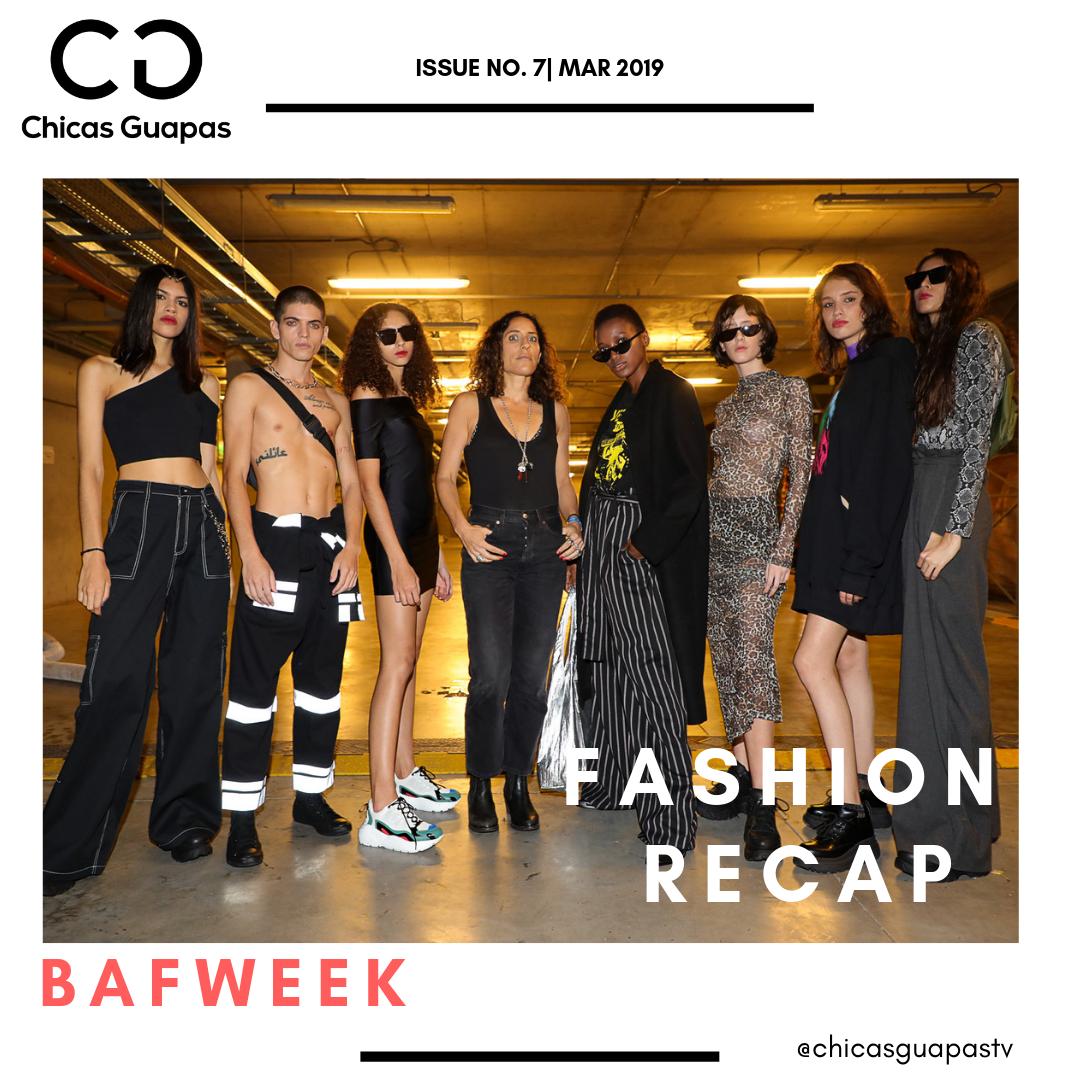 #FashionRecap BAFWEEK 2019