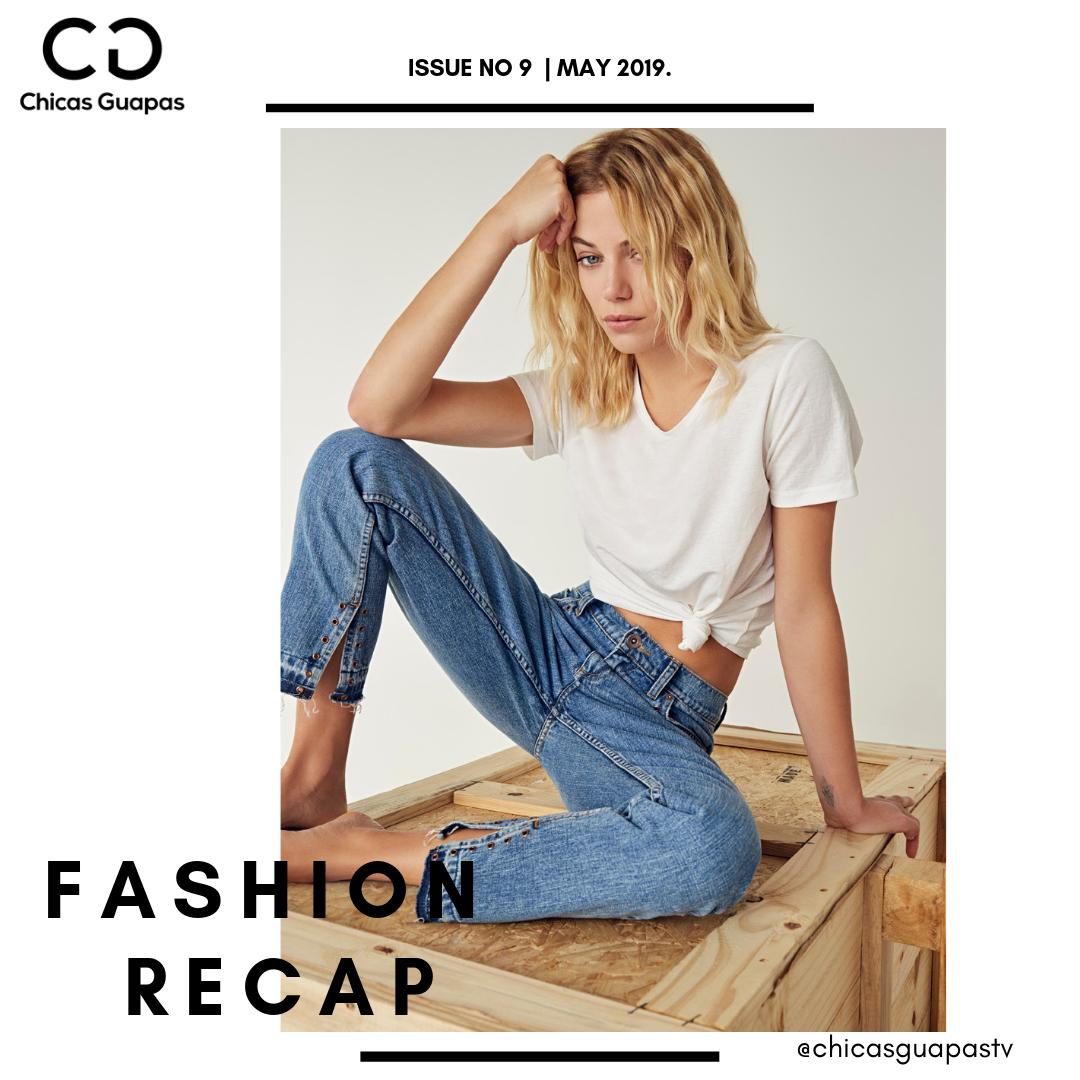 #FashionRecap Issue No 9