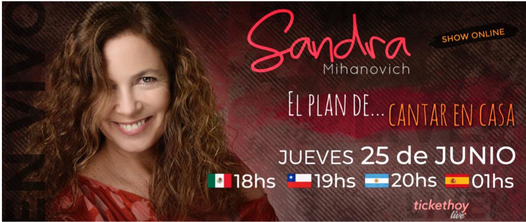 Llega el 25 de junio Sandra Mihanovich con un concierto online