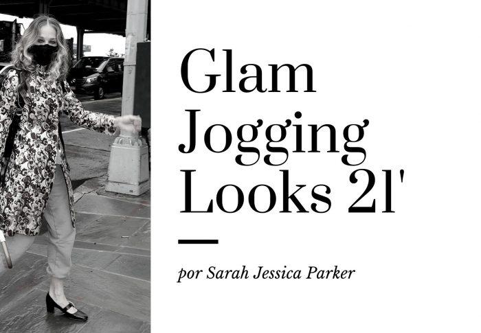 Glam Jogging Looks 21′ por Sarah Jessica Parker